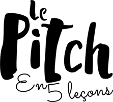 Le pitch en 5 leçons