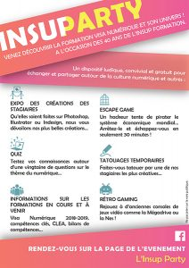 L'insup Party : expo des créations des stagiaires, escape game, atelier formation Insup, retro gaming, tatoo, quiz...