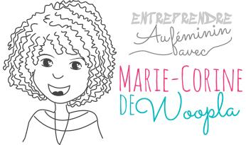 Entreprendre au féminin avec Marie-Corine de Woopla
