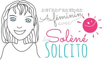 Entreprendre au féminin avec Solène