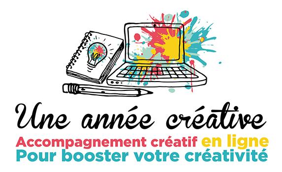 Une année Créative : Accompgnement créatif en ligne pour bosster votre créativité