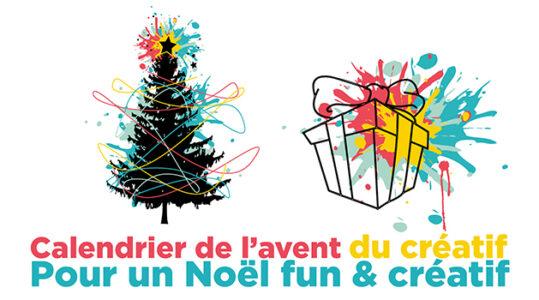 Calendrier de l'avent du créatif, pour un Noël fun & créatif