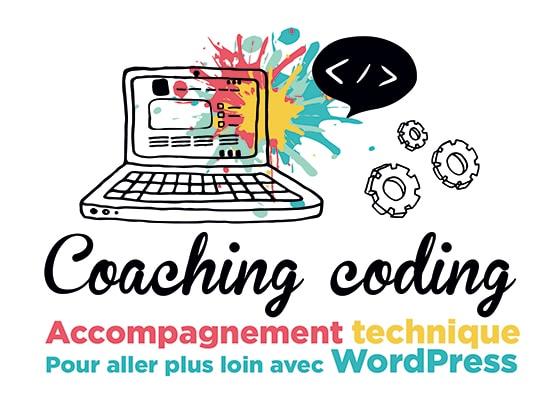Coaching coding, accompagnement technique pour aller plus loin vec WordPress